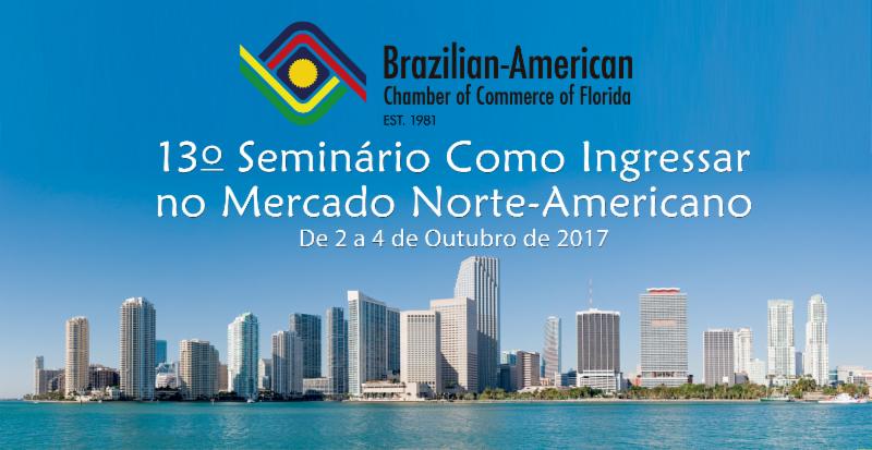 """13ª edição do seminário """"Como Ingressar no Mercado Norte-Americano"""