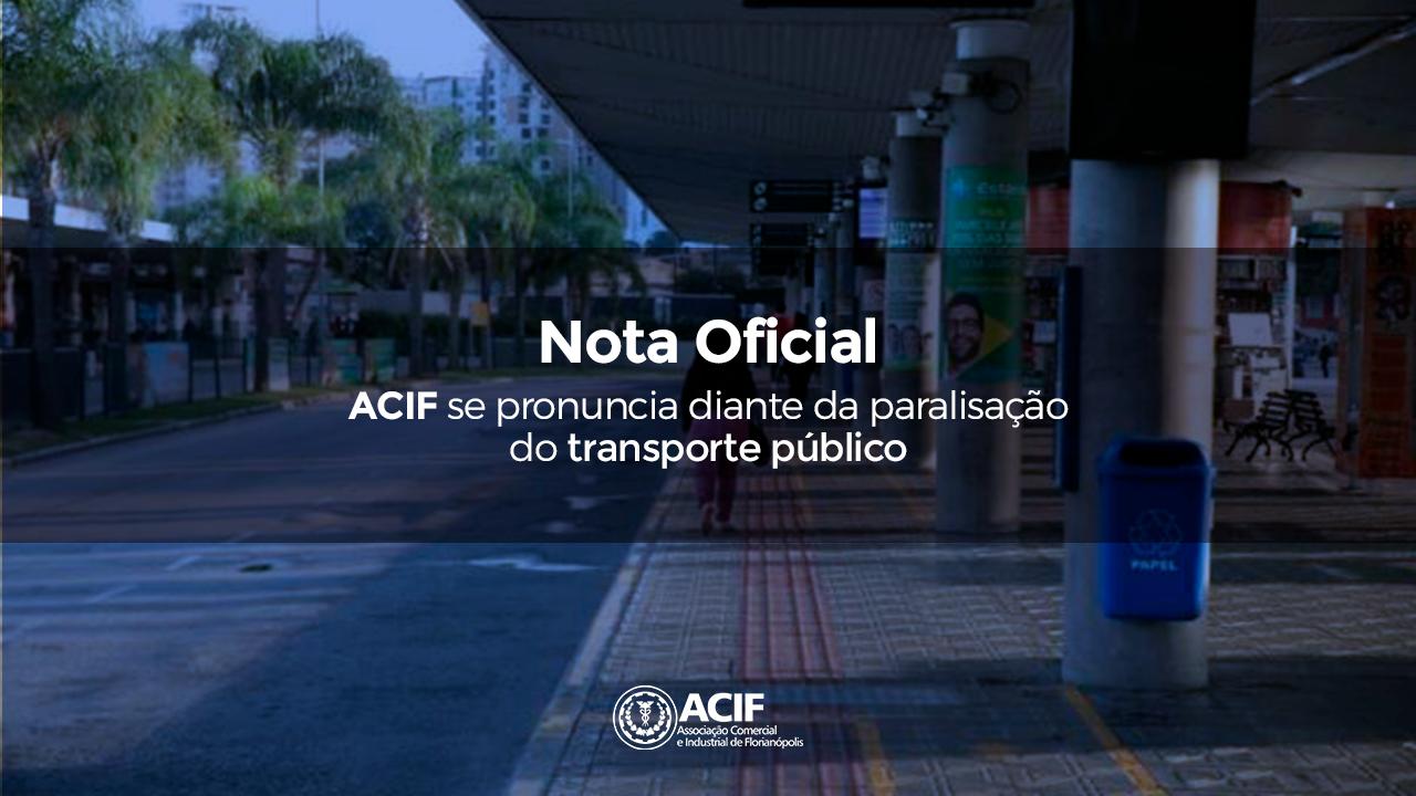 Nota Oficial: ACIF se pronuncia diante da paralisação do transporte coletivo