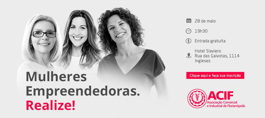 Venha para o Encontro de Mulheres Empreendedoras nos Ingleses