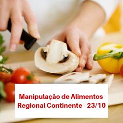 MANIPULAÇÃO DE ALIMENTOS – REGIONAL CONTINENTE