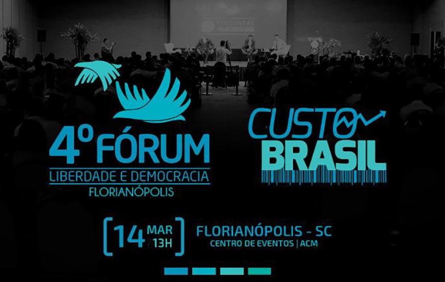 4ºFórumLiberdadeeDemocracia de Florianópolis acontece dia 14/03