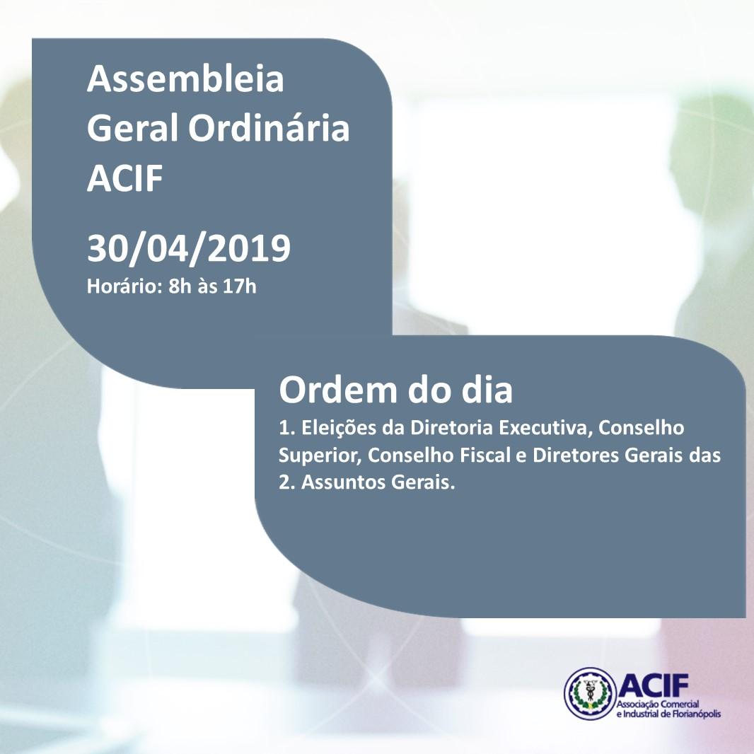Assembleia Geral Ordinária  ACIF – 30/04/2019
