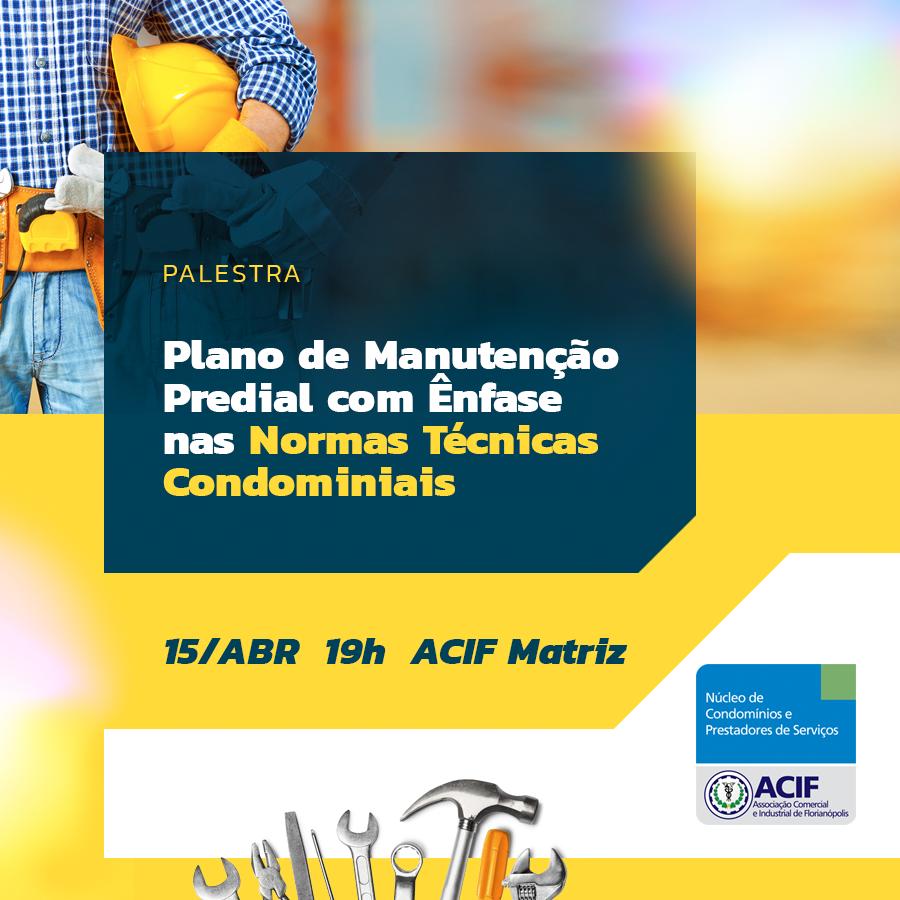 PLANO DE MANUTENÇÃO PREDIAL COM ÊNFASE NAS NORMAS TÉCNICAS CONDOMINIAIS
