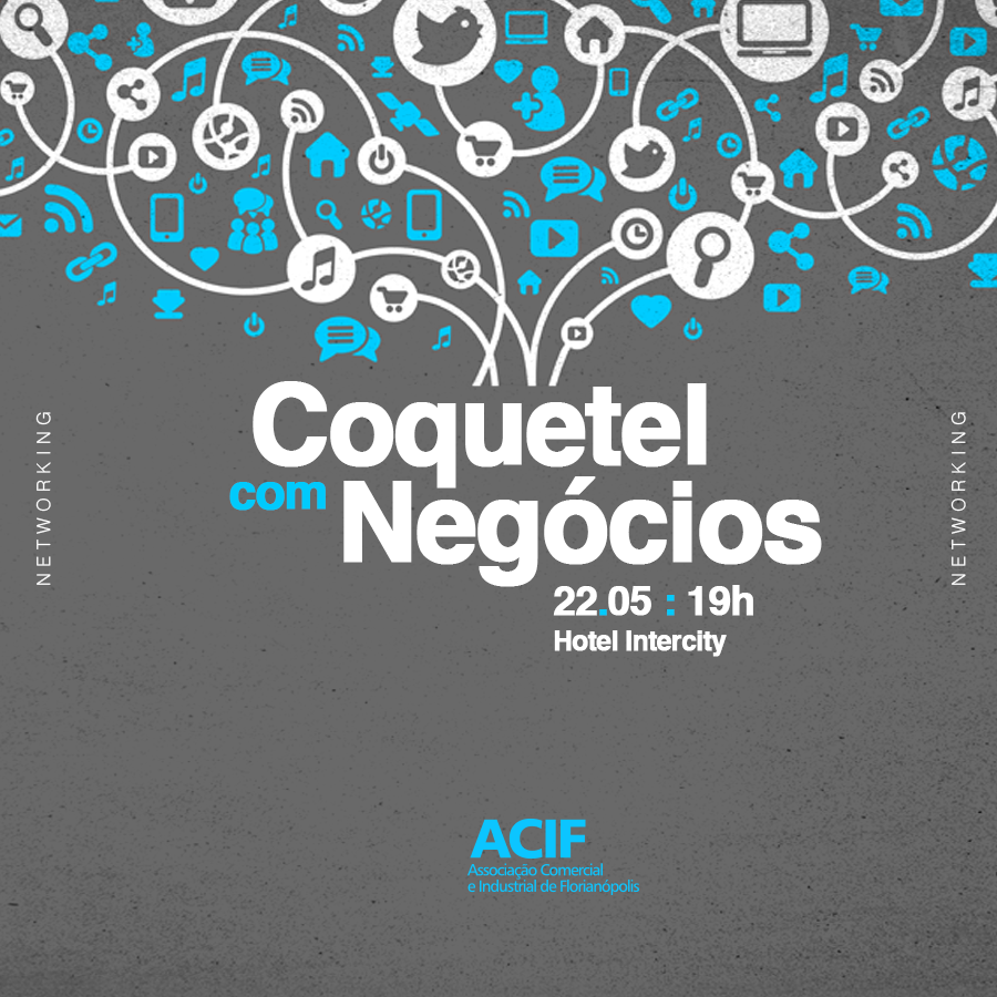 3º COQUETEL COM NEGÓCIOS ACIF
