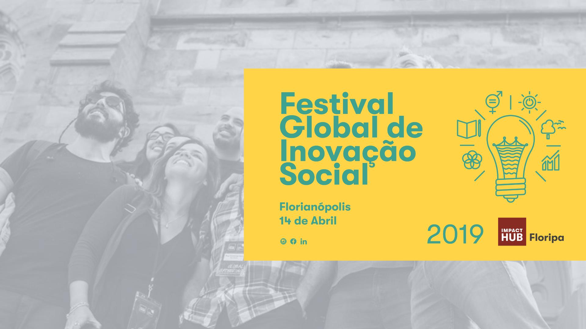 Florianópolis recebe Festival Global de Inovação Social neste domingo