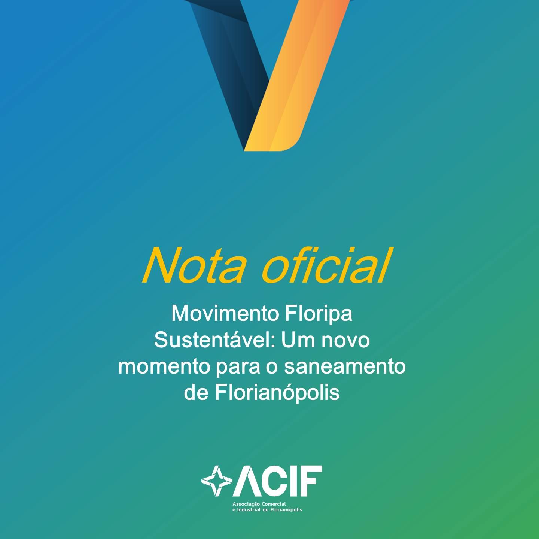 Nota Oficial: Floripa Sustentável – Um novo momento para o saneamento de Florianópolis