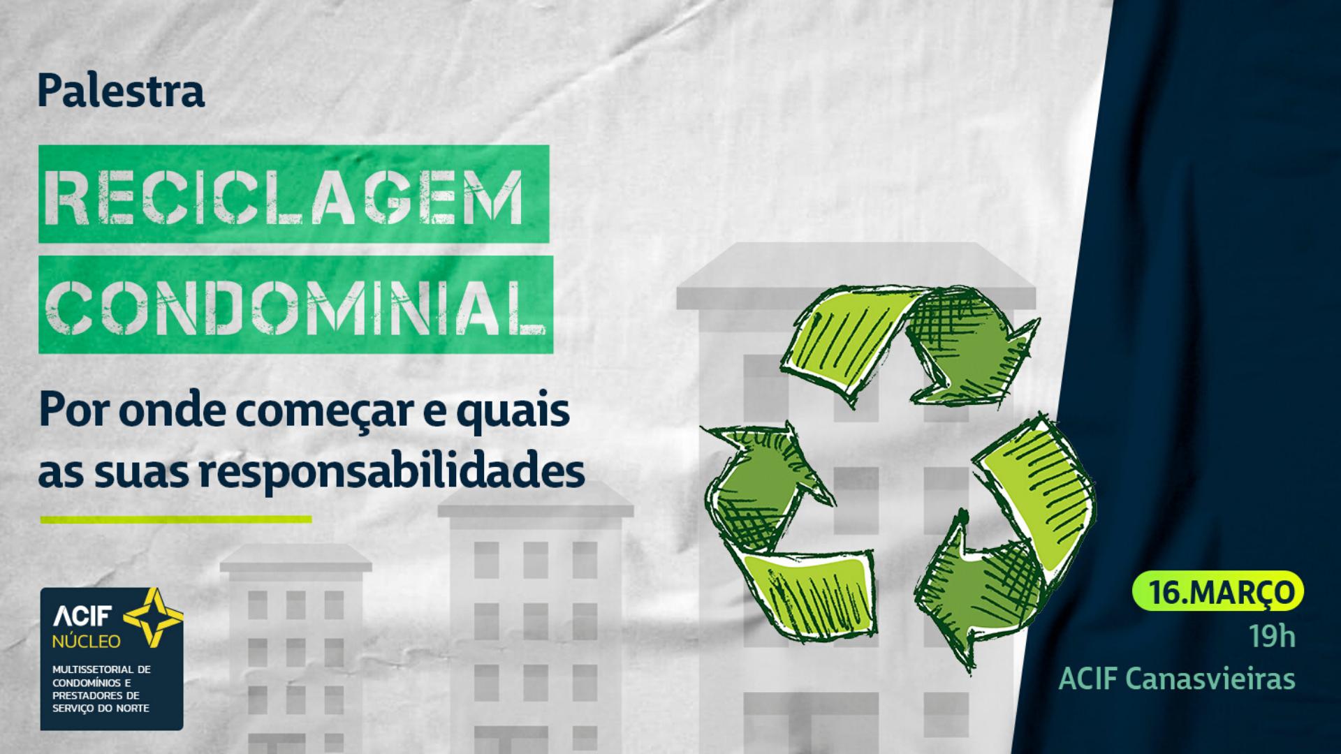 Reciclagem Condominial – Por onde começar e quais as suas responsabilidades