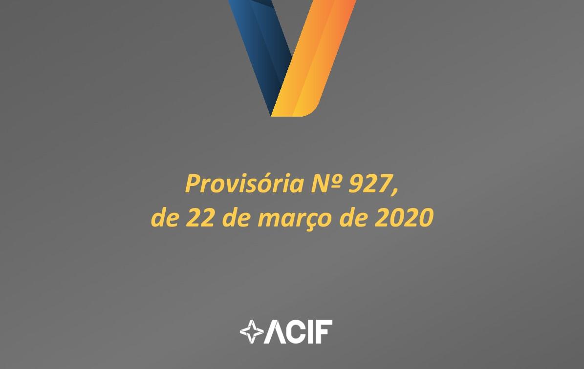 MEDIDA PROVISÓRIA Nº 927, DE 22 DE MARÇO DE 2020