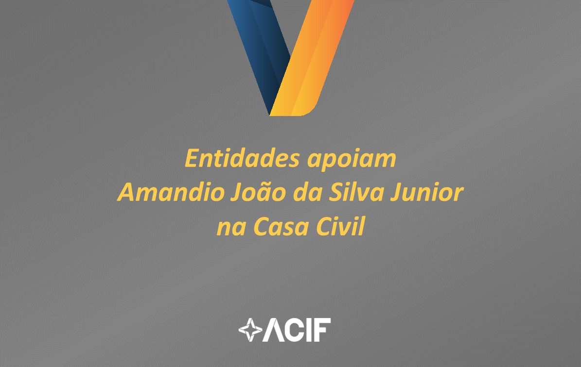 Entidades apoiam Amandio João da Silva Jr.  na Casa Civil