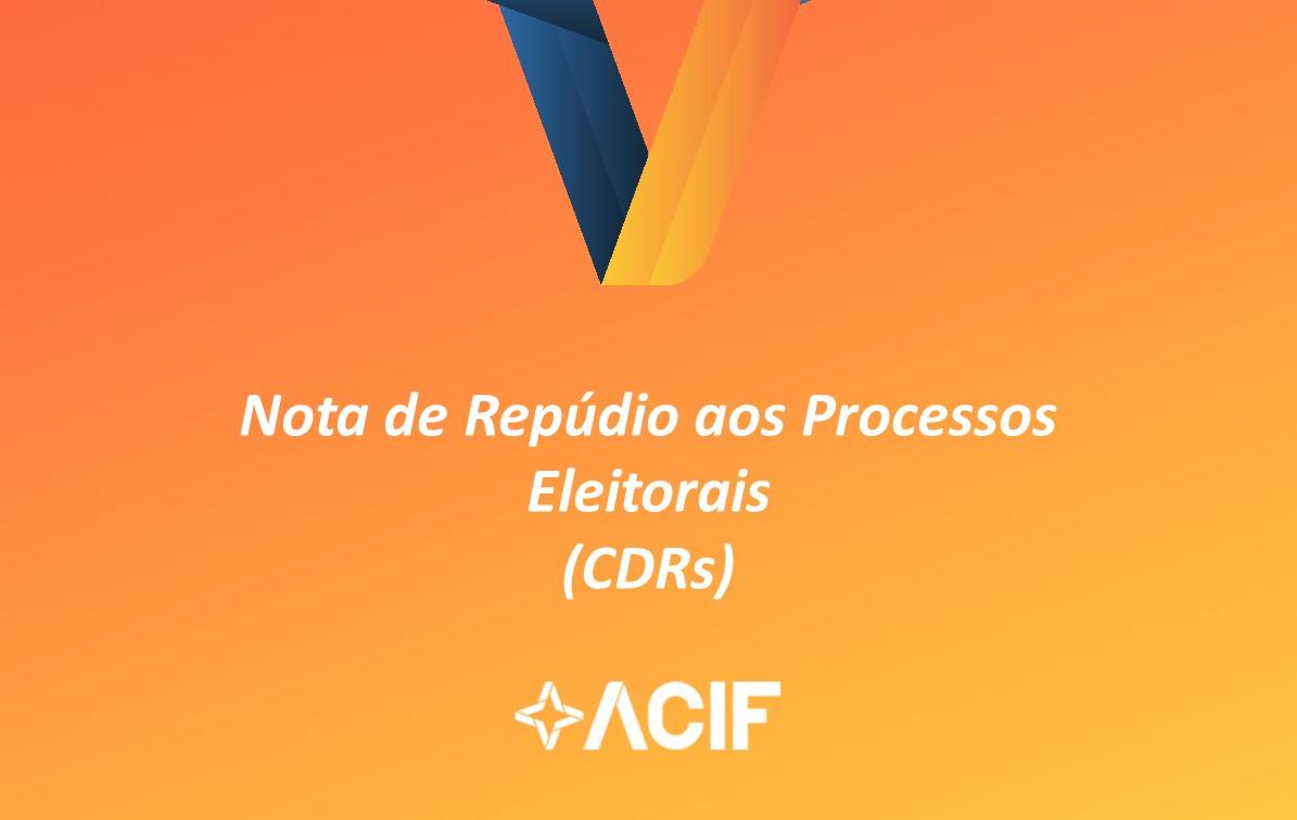 Nota de Repúdio aos Processos Eleitorais  (CDRs)