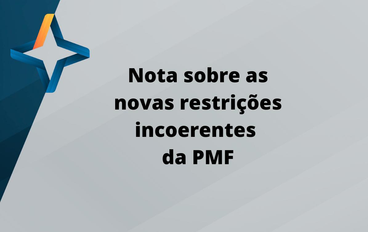 PMF atinge novamente o setor produtivo com restrições incoerentes