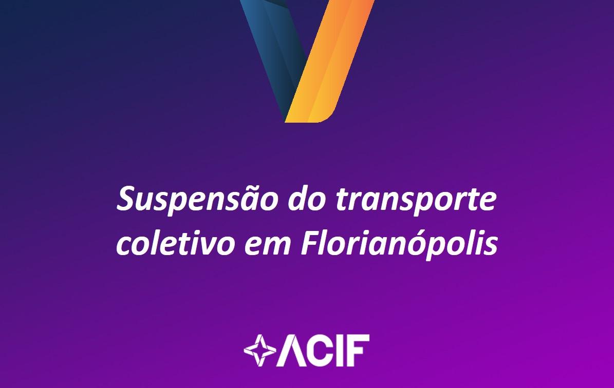ACIF reage à nova suspensão dotransporte coletivo na Capital