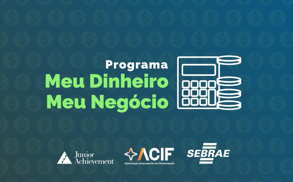 Meu Dinheiro, Meu Negócio: Conheça o programa de educação financeira gratuito, online e premiado internacionalmente