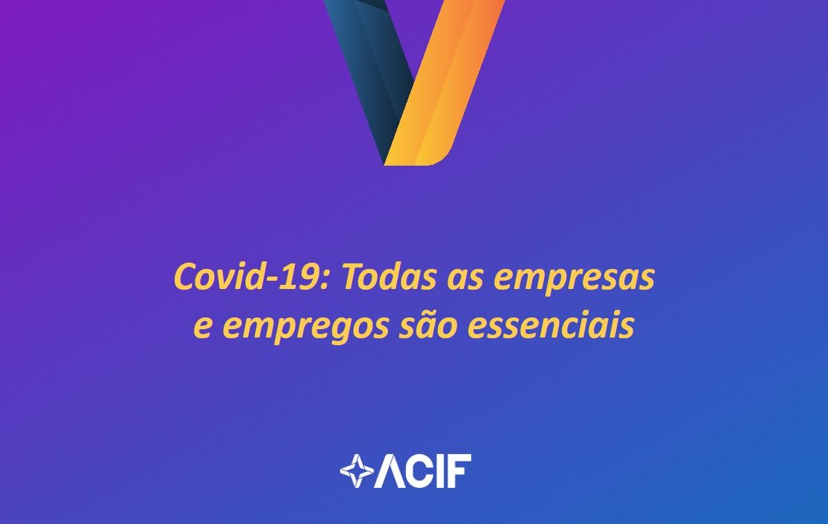 Covid-19: Todas as empresas e empregos são essenciais
